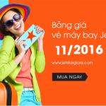 Bảng giá vé máy bay Jetstar tháng 11 năm 2016