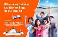 Săn vé rẻ Jetstar, thoải mái vi vu hè!
